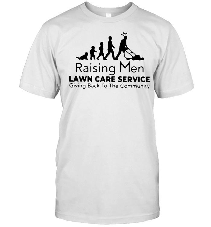 New Raising Men Lawn Care Service Giving Back To The Community T-shirt Classic Men's T-shirt