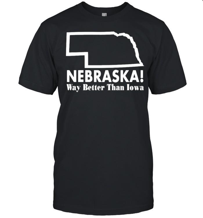 Nebraska Way Better Than Iowa  Classic Men's T-shirt