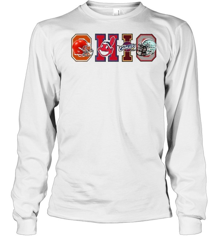 Ohio Cleveland Browns Cleveland Indians Cleveland Cavaliers  Long Sleeved T-shirt