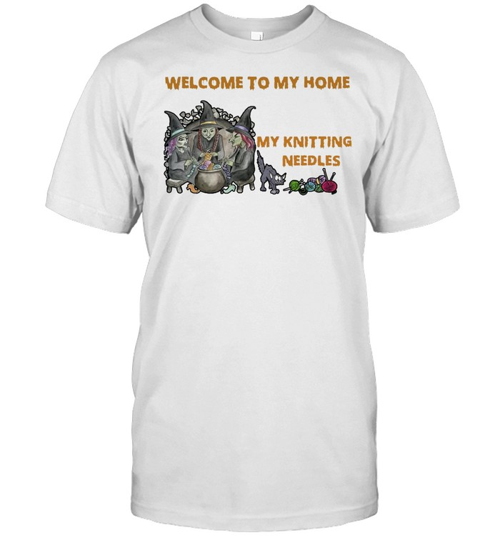 Welcome To My Home Where You're Always In Danger of Stepping On My Knitting Needles Witch Halloween T-shirt Classic Men's T-shirt