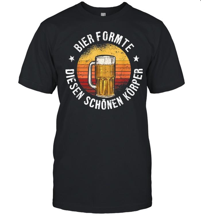 Bier Formte Diesen Schönen Körper Biertrinker Geschenk shirt Classic Men's T-shirt