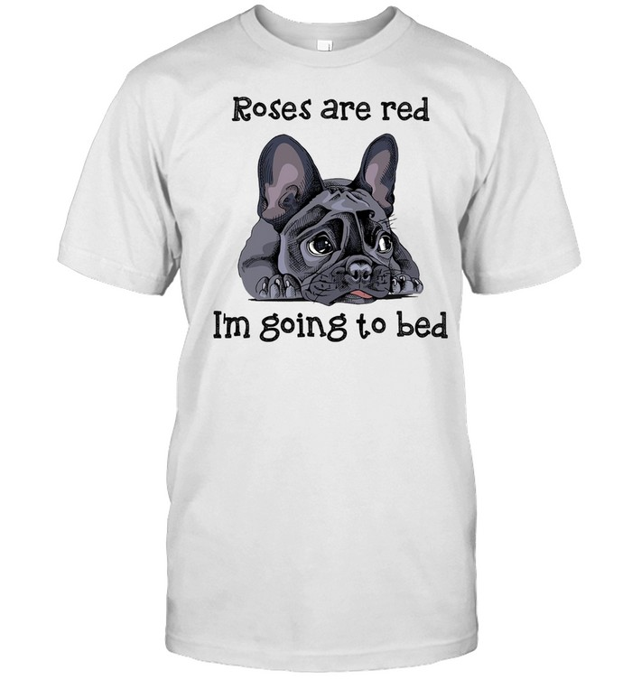 Roses are red i'm going to bed shirt Classic Men's T-shirt