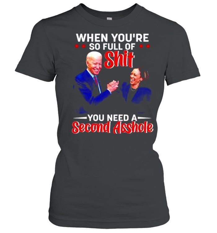 Biden Harris when you're so full of shit you need a second asshole shirt Classic Women's T-shirt
