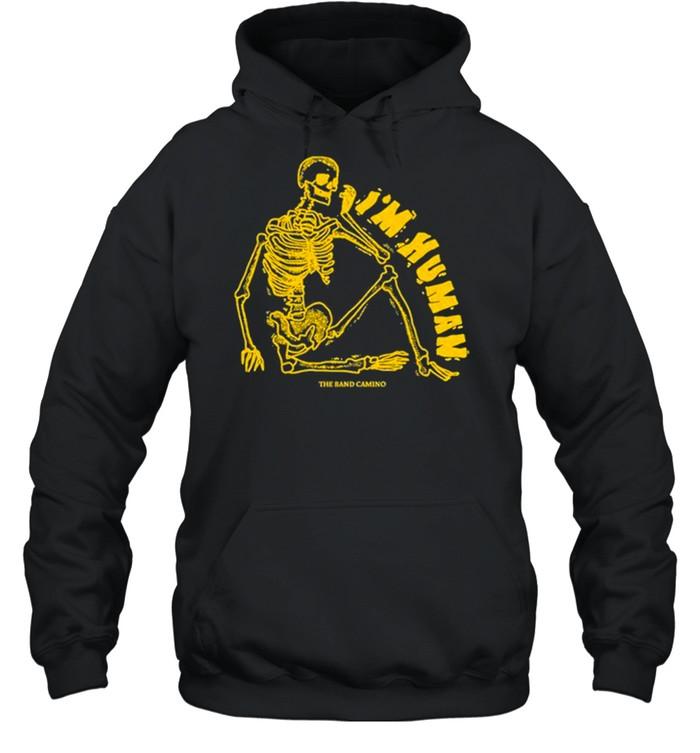 the band camino Im human shirt Unisex Hoodie