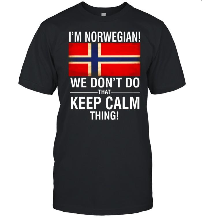 I'm Norwegian We Don't Do That Keep Calm Thing T-shirt Classic Men's T-shirt