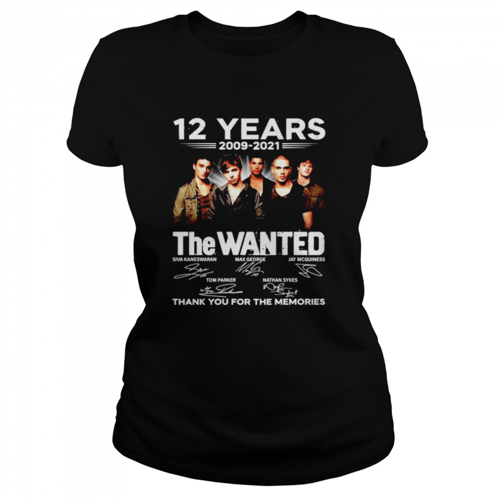 12 years The Wanted 2009 2021 thank you for the memories shirt Classic Women's T-shirt