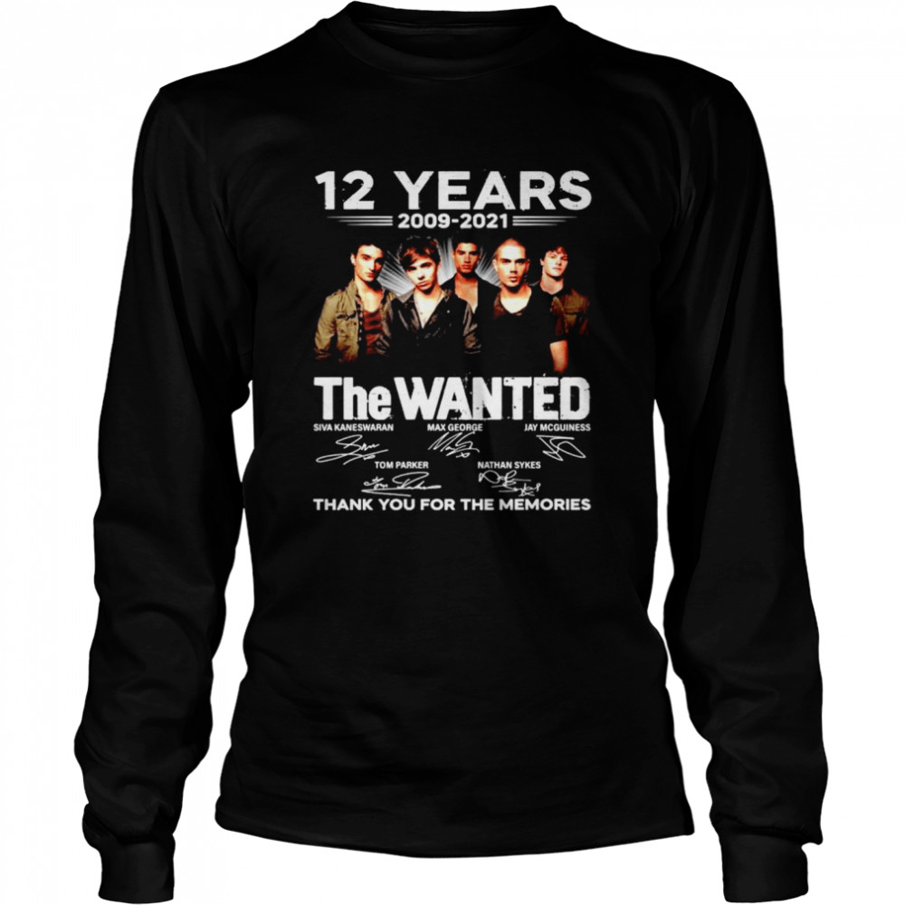 12 years The Wanted 2009 2021 thank you for the memories shirt Long Sleeved T-shirt