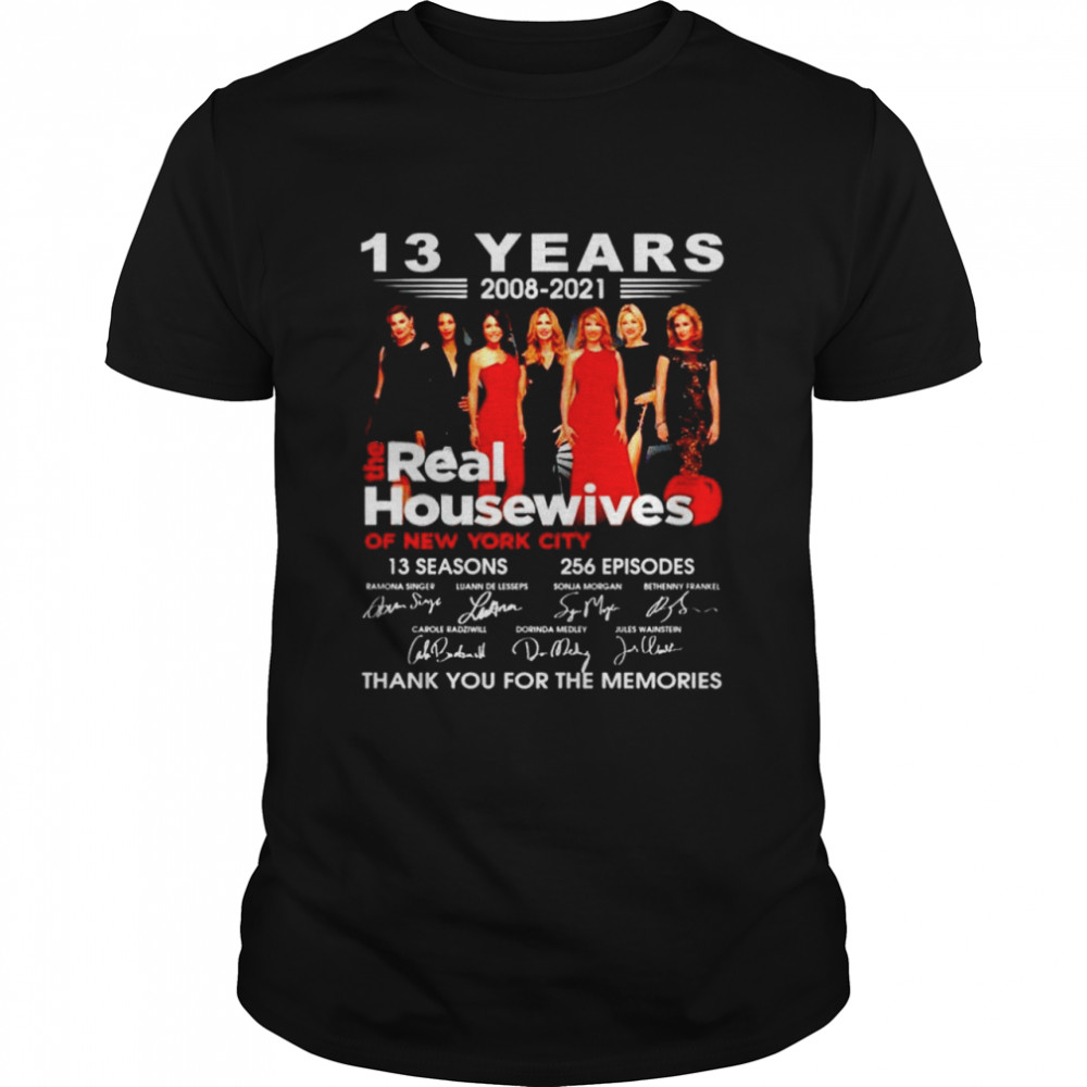13 years 2008 2021 The Real Housewives thank you for the memories shirt Classic Men's T-shirt