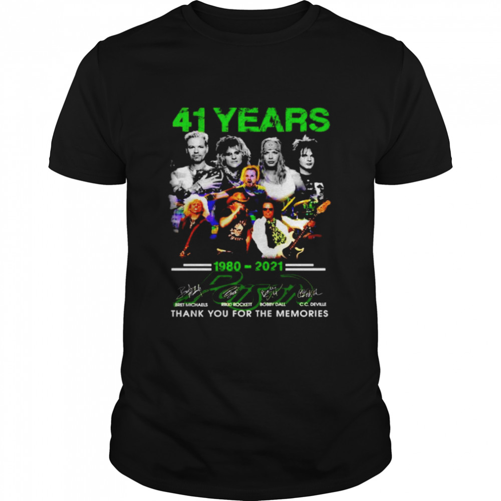 41 Years 1980 2021 Poison thank you for the memories shirt Classic Men's T-shirt