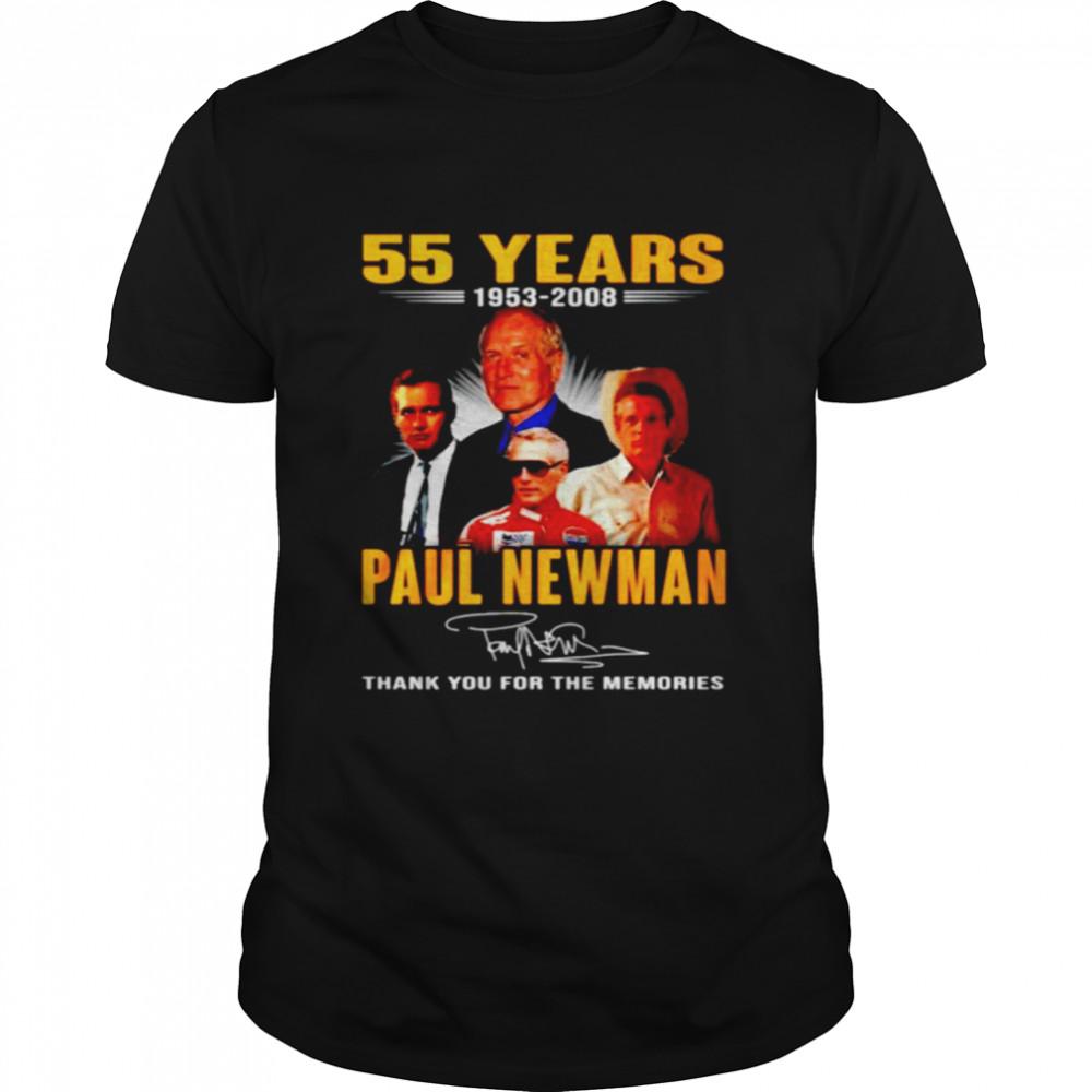 55 years 1953 2008 Paul Newman thank you for the memories shirt Classic Men's T-shirt