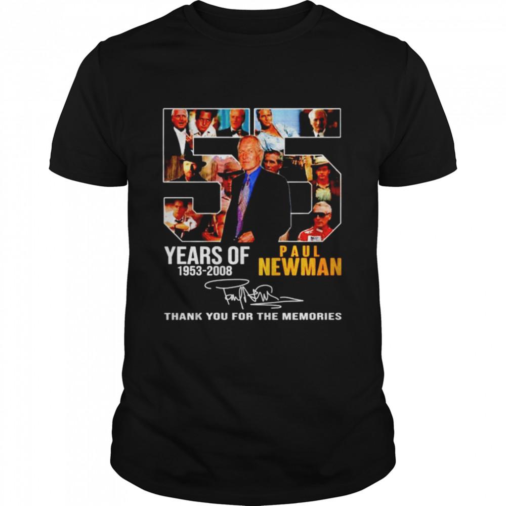 55 years of 1953 2008 Paul Newman thank you for the memories shirt Classic Men's T-shirt