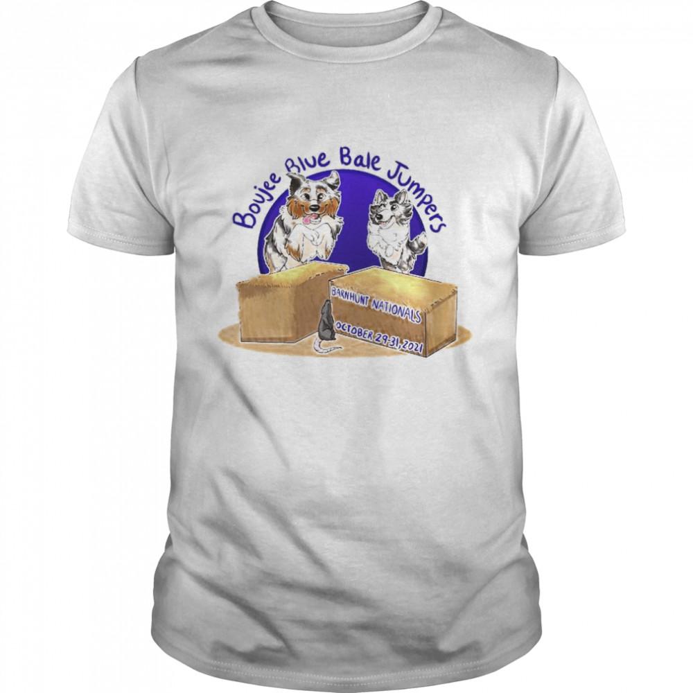 Boujee Blue Bale Jumpers Barnhunt Nationals October shirt Classic Men's T-shirt