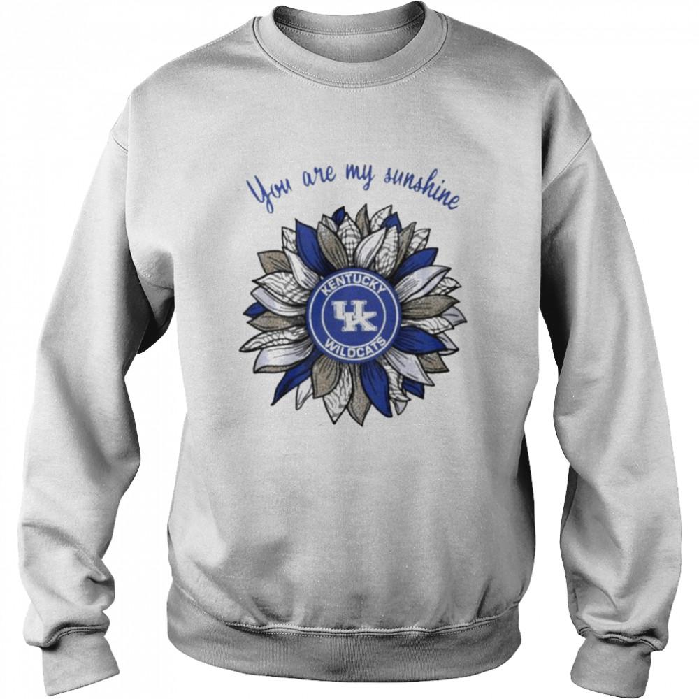 Sunflower you are my sunshine Kentucky Wildcats shirt Unisex Sweatshirt