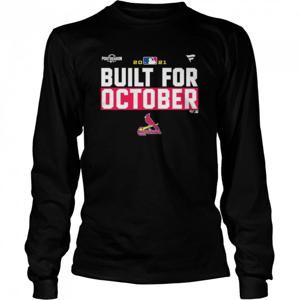 St. Louis Cardinals 2021 postseason built for October shirt Long Sleeved T-shirt