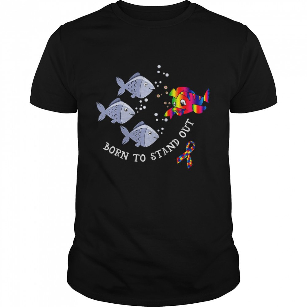 Fish Born To Stand Out  Classic Men's T-shirt