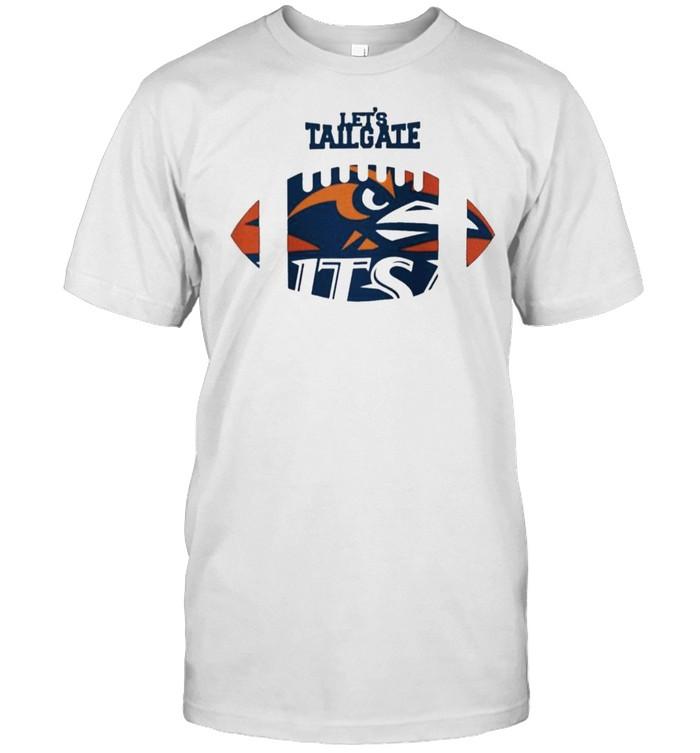 Let's tailgate Utsa Roadrunners shirt Classic Men's T-shirt