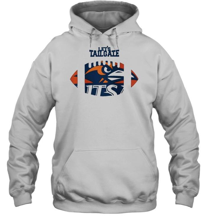 Let's tailgate Utsa Roadrunners shirt Unisex Hoodie