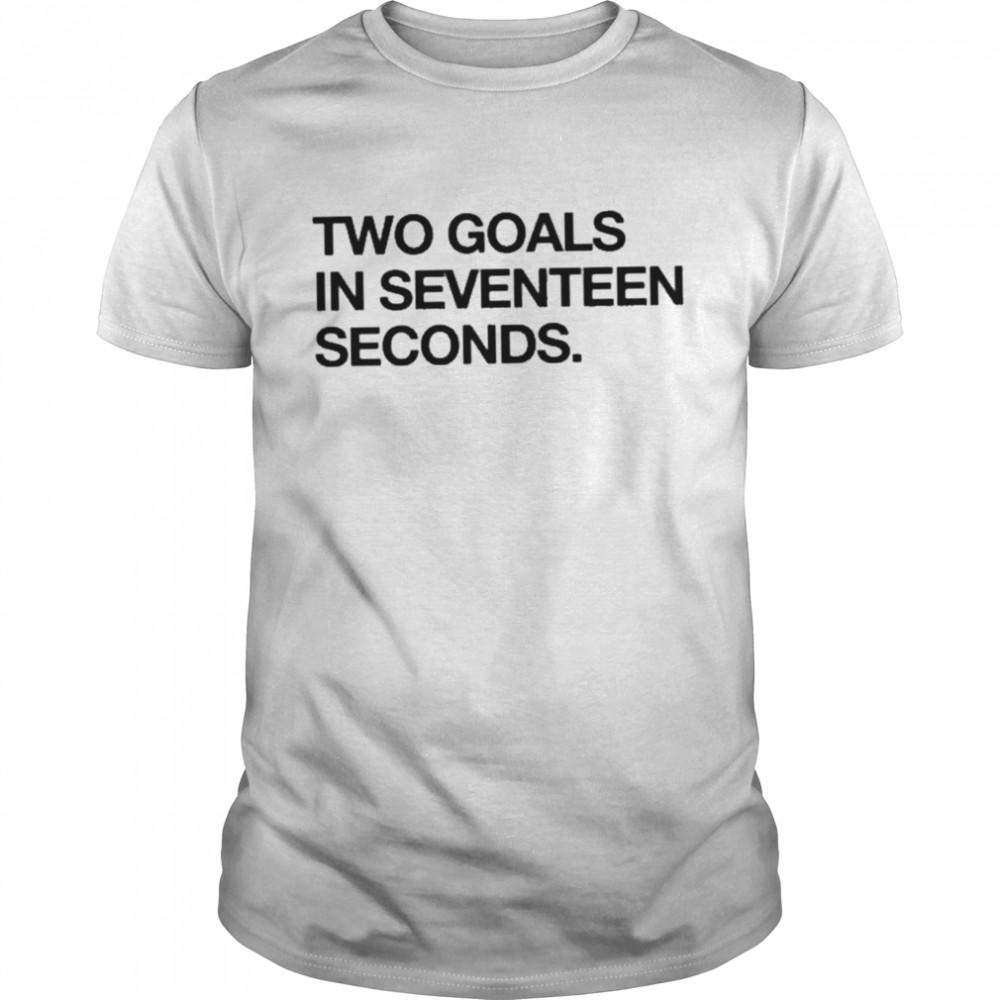 Two Goals In Seventeen Seconds shirt Classic Men's T-shirt